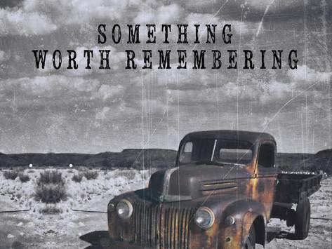 "Review: Country Singer- Songwriter, Gary Pratt's New Album, ""SOMETHING WORTH REMEMBERING"""
