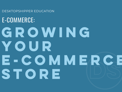 Growing Your Ecommerce Store