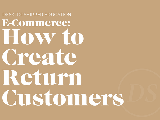 How to Create Return Customers