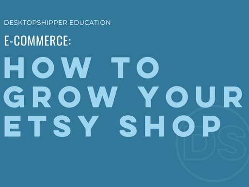 How to Grow Your Etsy Shop