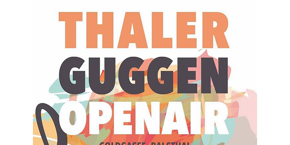 Thaler Guggen Openair