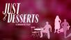 Just Desserts Video