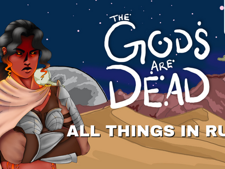 Episode 2 - All Things in Ruin | The Gods are Dead