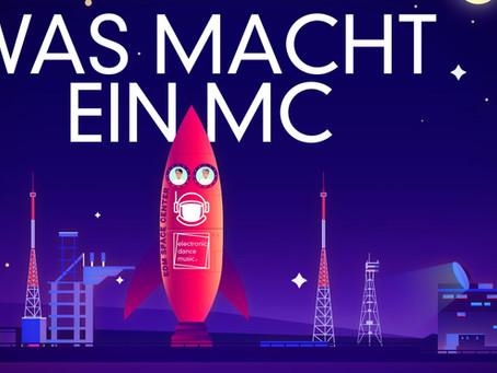 EDM SPACE CENTER T-04 Was macht eigentlich ein MC?