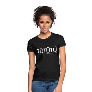 TÜTÜTÜ T-Shirt
