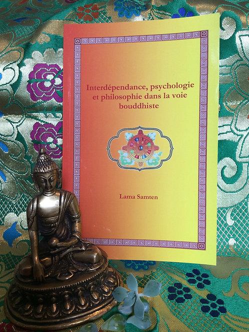 Interdépendance, psychologie et philosophie dans la voie bouddhiste
