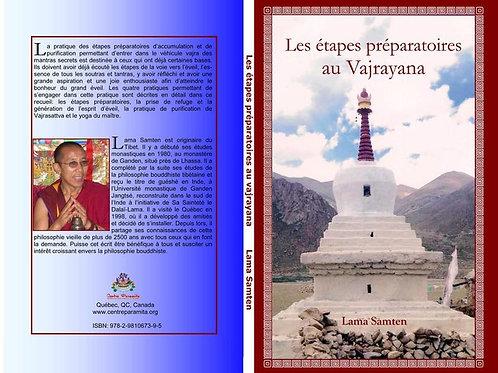Les étapes préparatoires au Vajrayana