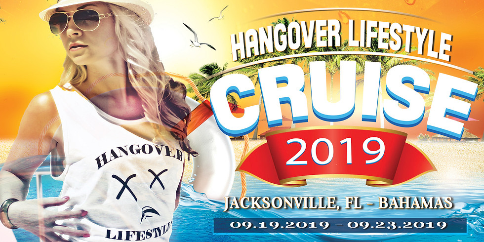 Hangover Lifestyle Cruise 2021