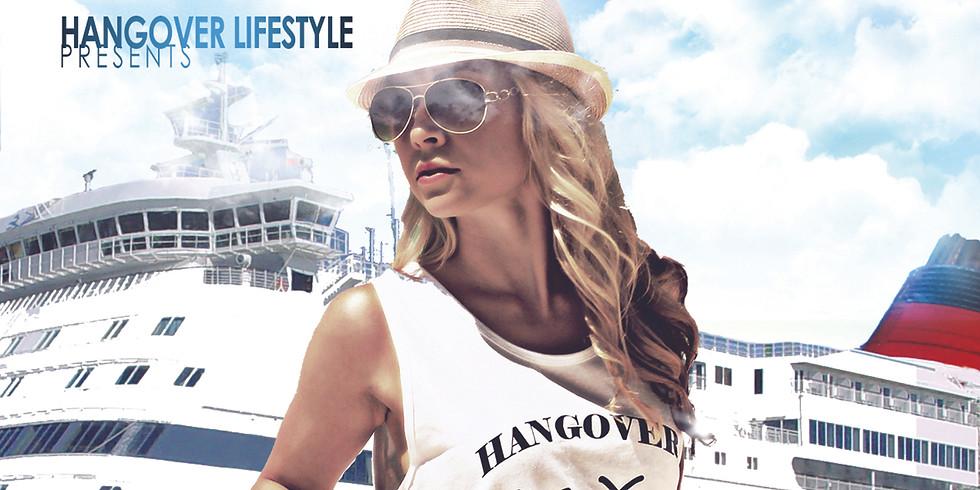 Hangover Lifestyle Cruise 2020