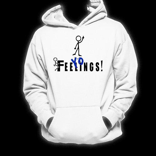 "White ""F+++ Yo Feelings!"" (Blue ""Yo"") Hoodie (Discontinued)"