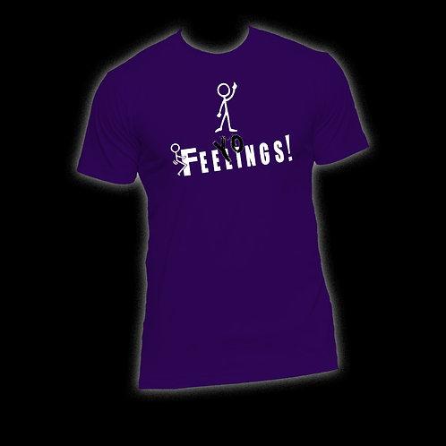 """Purple """"F+++ Yo Feelings!"""" T-Shirt"""
