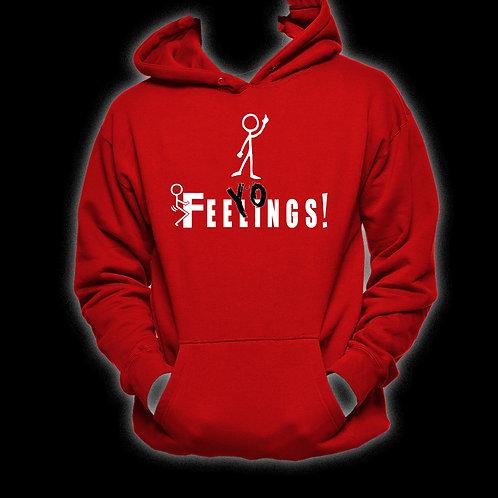 """Red """"F+++ Yo Feelings!"""" Hoodie"""