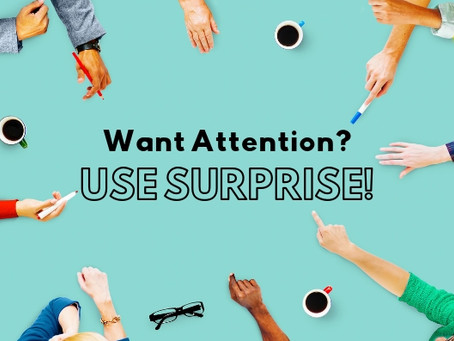 Want Attention? Use Surprise!