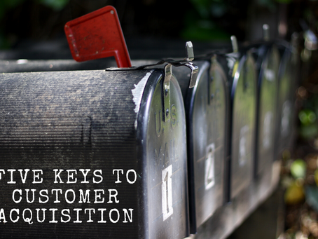 Five Keys to Customer Acquisition