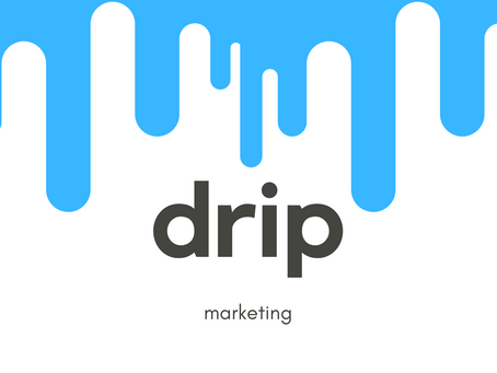 Want to Sell More? Keep It Dripping!