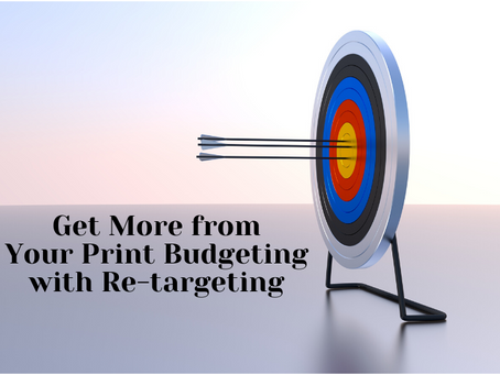 Get More from Your Print Budgeting with Re-Targeting