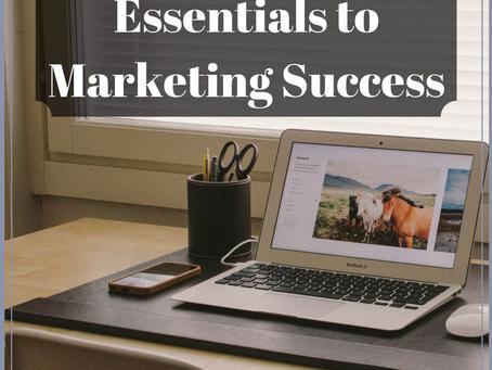 Essentials for Marketing Success