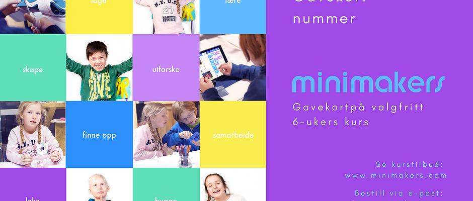 Gavekort på Minimakers 6-ukers kurs