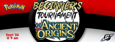 Galactic Greg's, Galacti-Con, Beginner's Tournament, Pokemon Ancient Origins