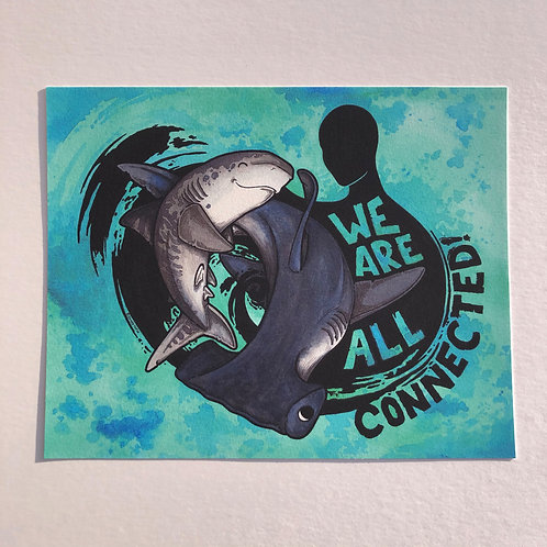 """Print - We are all connected! (8""""x10"""")"""