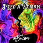 Need A Woman