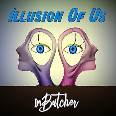 Illusion Of Us