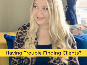 Having Trouble Finding Clients?