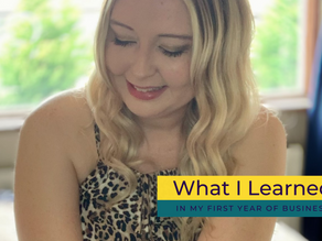 What I Learned In My First Year Of Business...