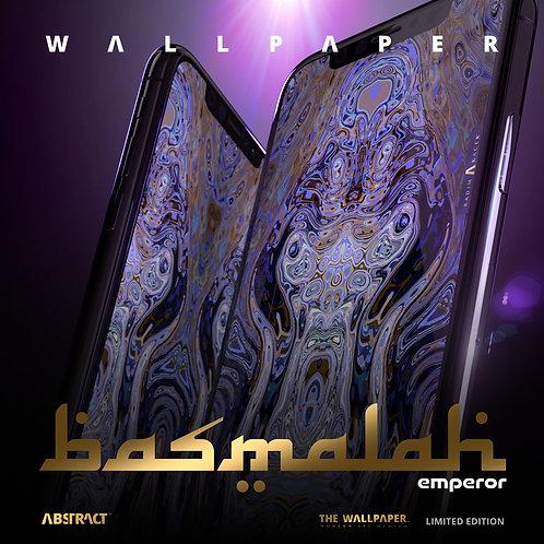 Basmalah Emperor - The Wallpaper (Limited edition 50)