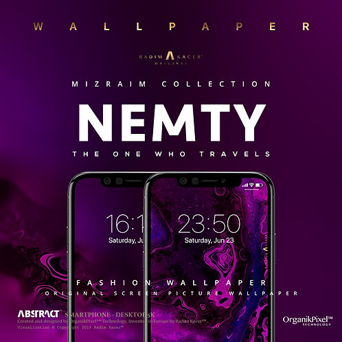 Nemty - Wallpaper for Phone (Limited edition 10 copies)