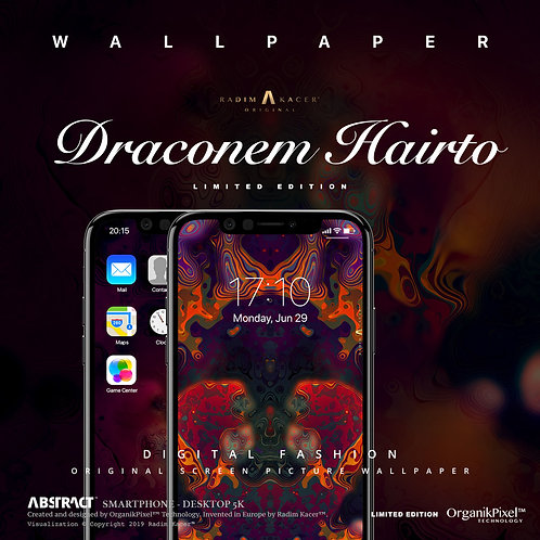 Draconem Hairto - Wallpaper for Phone (Limited edition 5)
