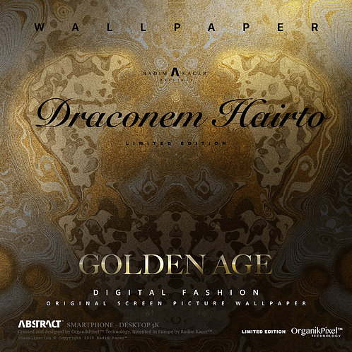 Draconem Hairto Golden Age - Wallpaper for Phone (Limited edition 5)