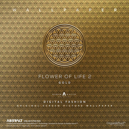 Flower of life 2 Gold - The Wallpaper (Limited edition 30 copies)