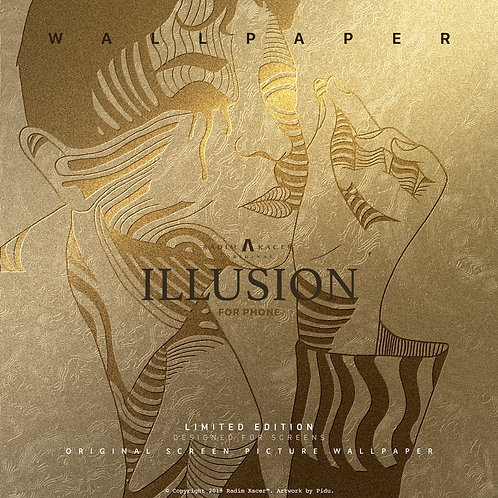 Illusion - The Wallpaper (Limited edition 10 copies)