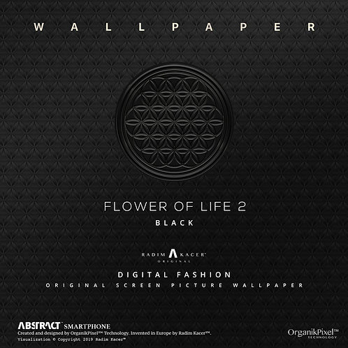 Flower of life 2 Black - The Wallpaper (Limited edition 30 copies)