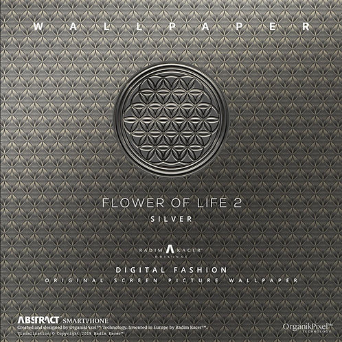 Flower of life 2 Silver - The Wallpaper (Limited edition 30 copies)