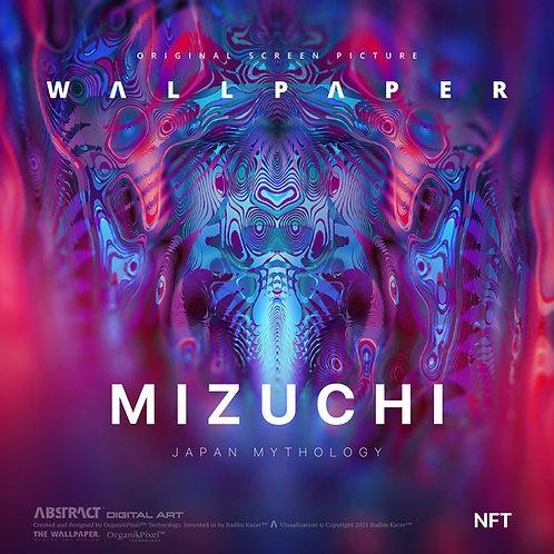 Mizuchi - The Wallpaper