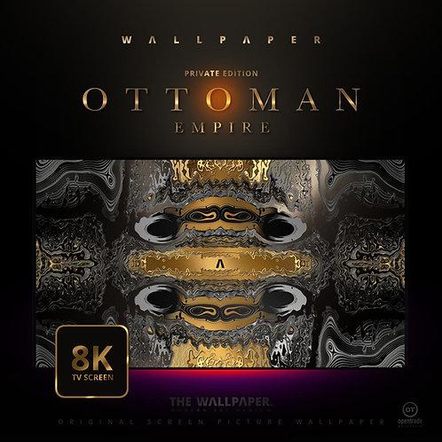Ottoman Empire - The Wallpaper 8K TV (Private)