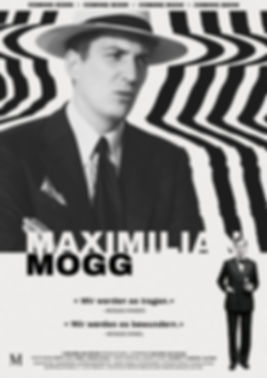 Retro movie inspired poster for Maximilian Mogg blakck and white