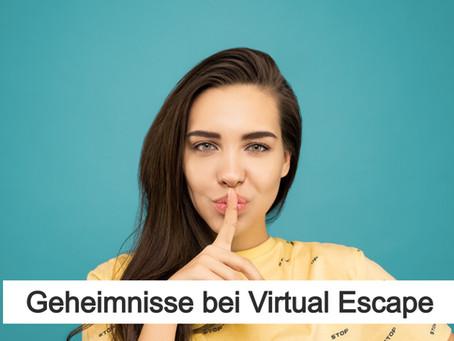 Geheimnisse bei Virtual Escape