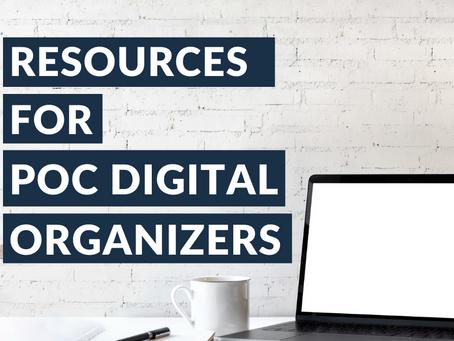 Resources for POC Digital Organizers
