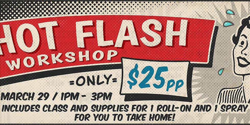 Hot Flash ~ Make & Take