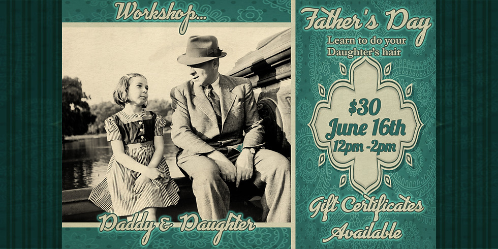 Daddy & Daughter ~ Father's Day