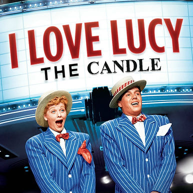 I Love Lucy the candle.jpg