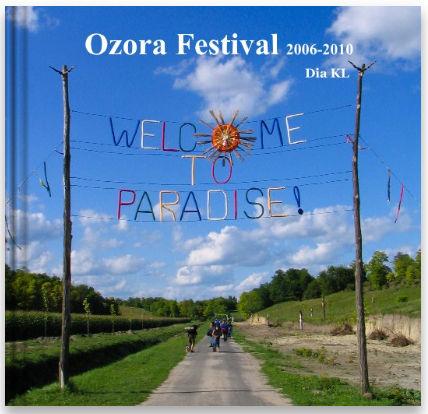 Ozora festival years 2006 to 2010 photobook