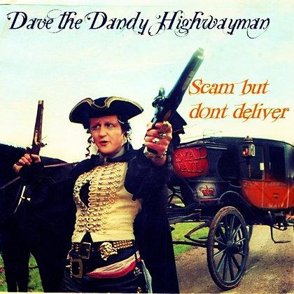 Dave The Dandy Highwayman