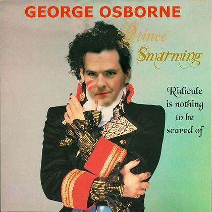 George Osborne is PRINCE SMARIMING