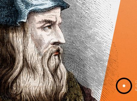 O que Leonardo da Vinci pode nos ensinar sobre comunicação?
