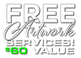 Free Artwork Services $60 Value