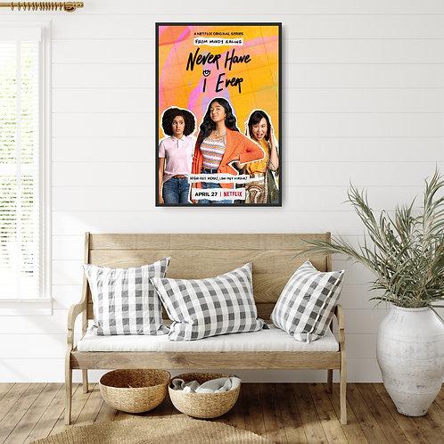 Never Have I Ever Framed Poster